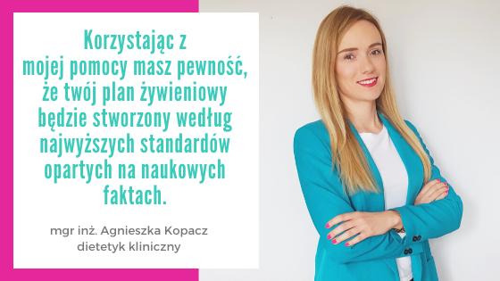 Dietetyk kliniczny Agnieszka Kopacz