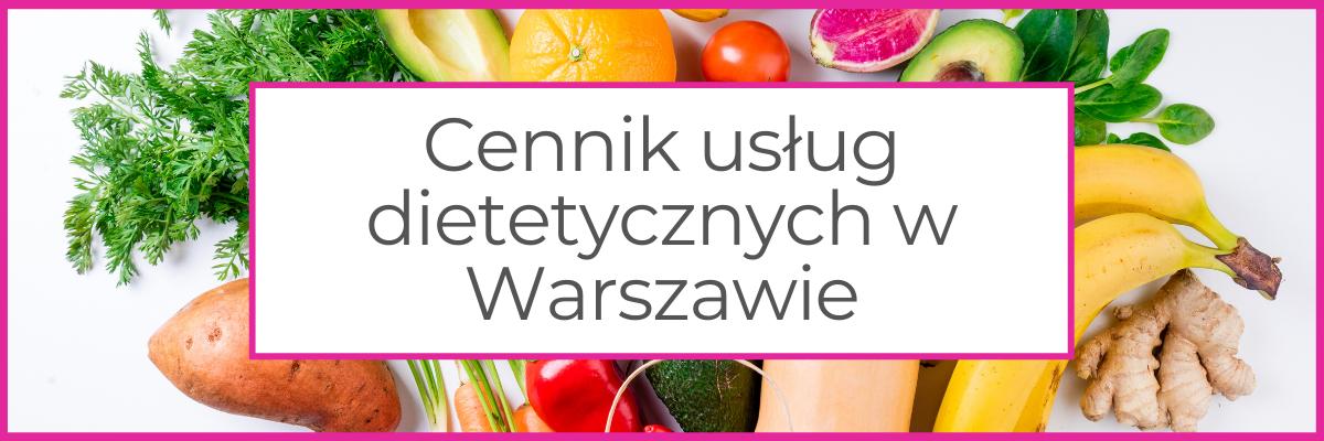 dietetyk kliniczny Warszawa ceny