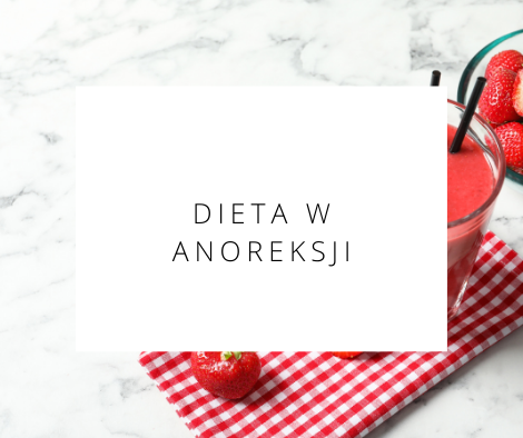 dieta anoreksja